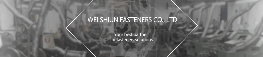 WEI SHIUN FASTENERS CO.,LTD.